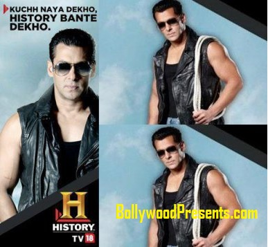 salman khan with history channel