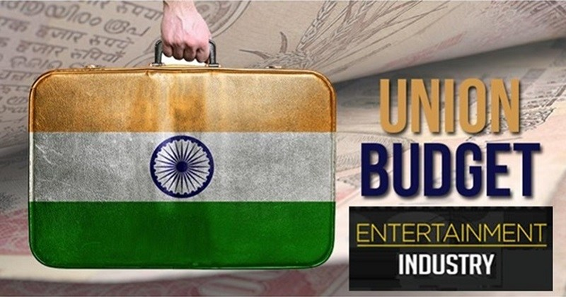 indian entertainment industry on union budget